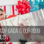Why Lady Gaga Is Our 2019 Style Icon