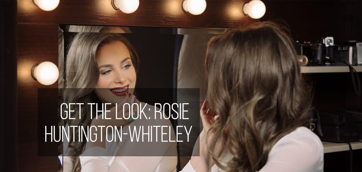 Get the look… Rosie Huntington-Whiteley